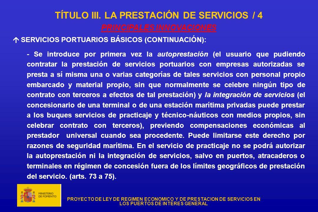 TÍTULO III. LA PRESTACIÓN DE SERVICIOS / 4 PRINCIPALES INNOVACIONES