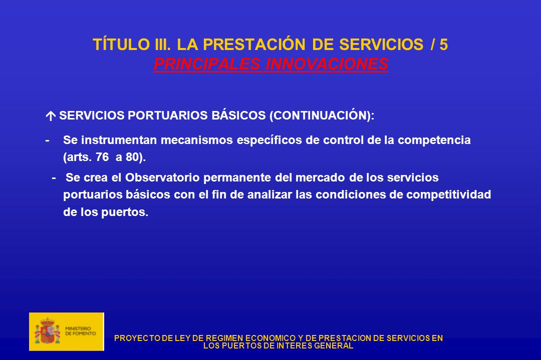 TÍTULO III. LA PRESTACIÓN DE SERVICIOS / 5 PRINCIPALES INNOVACIONES