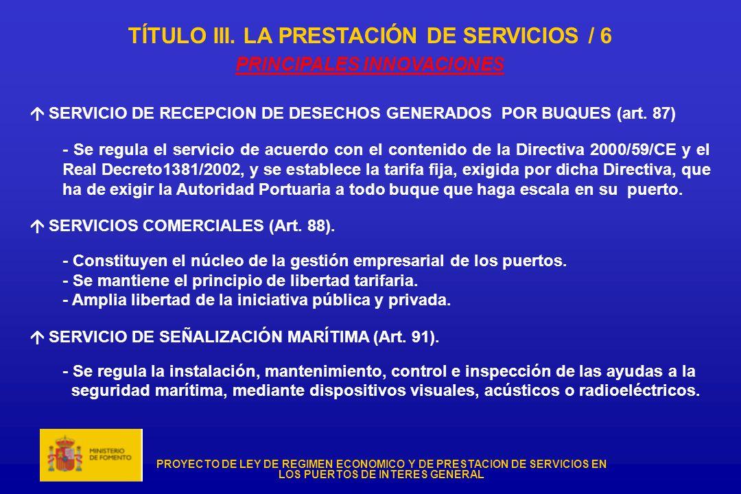 TÍTULO III. LA PRESTACIÓN DE SERVICIOS / 6 PRINCIPALES INNOVACIONES