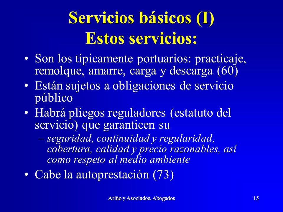 Servicios básicos (I) Estos servicios: