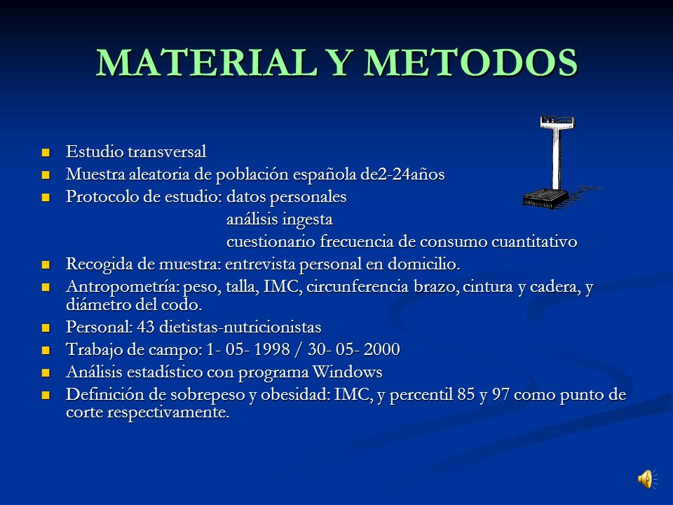 MATERIAL Y METODOS Estudio transversal