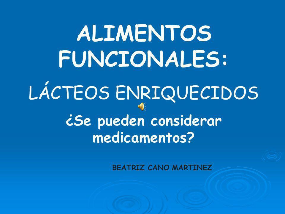 ALIMENTOS FUNCIONALES: ¿Se pueden considerar medicamentos