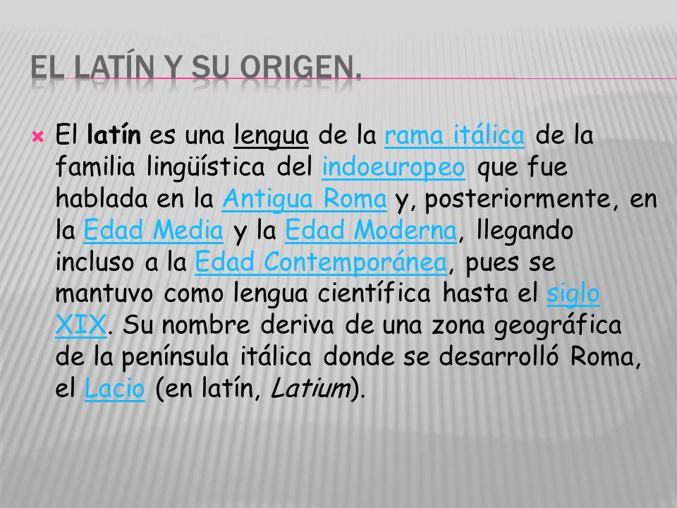 El latín y su origen.