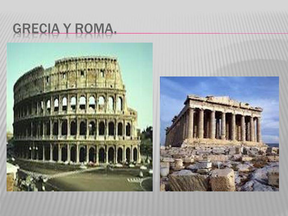Grecia y roma.