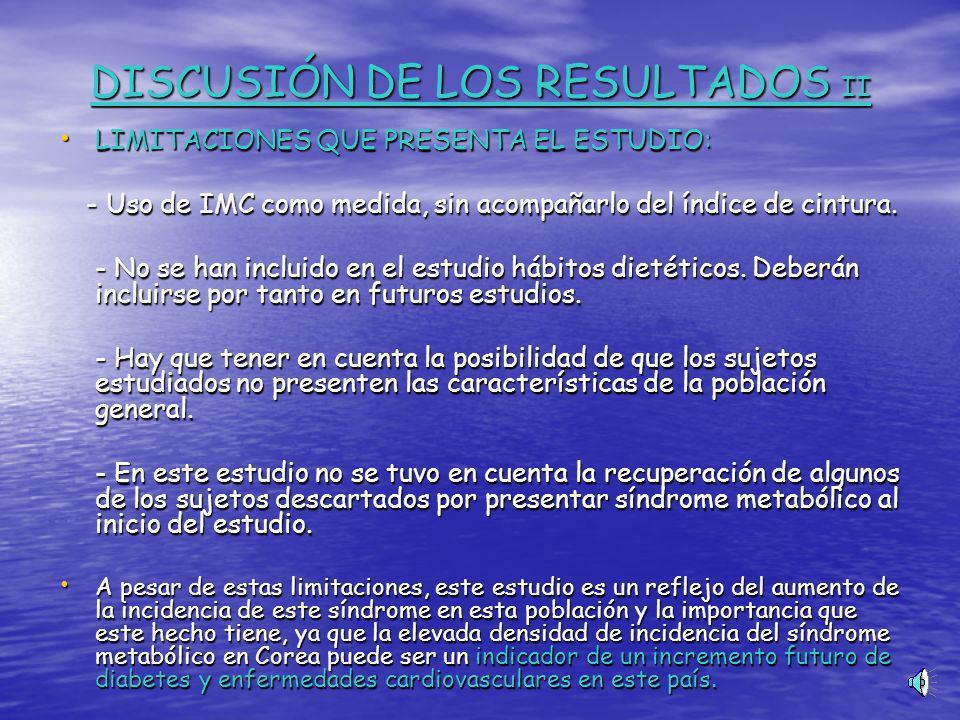 DISCUSIÓN DE LOS RESULTADOS II