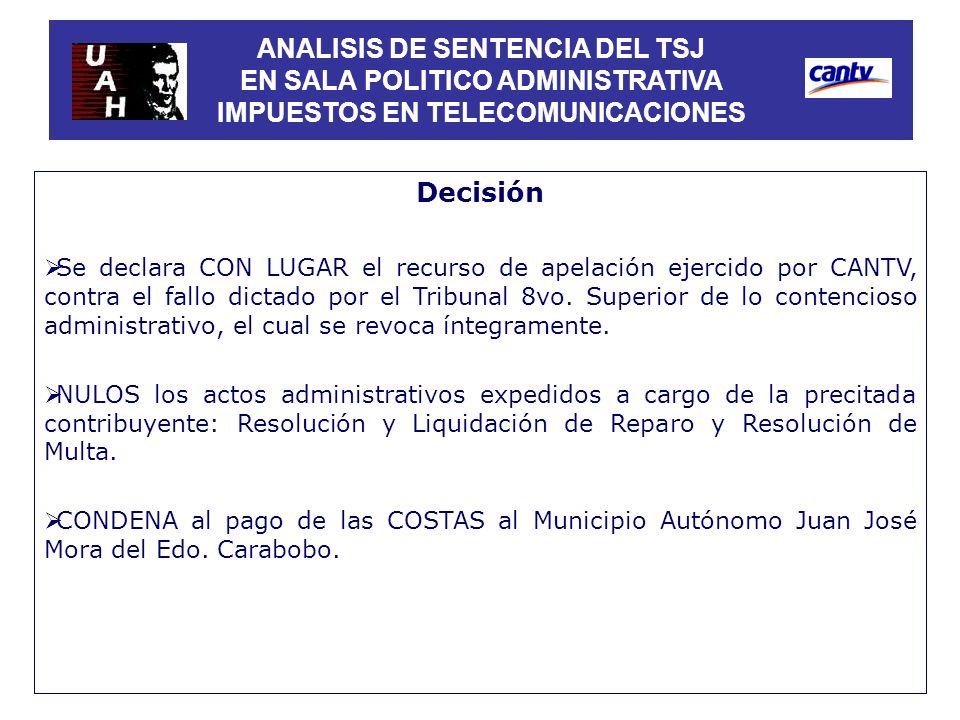 ANALISIS DE SENTENCIA DEL TSJ EN SALA POLITICO ADMINISTRATIVA IMPUESTOS EN TELECOMUNICACIONES