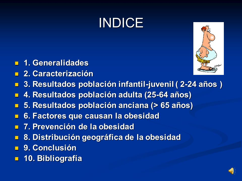 INDICE 1. Generalidades 2. Caracterización