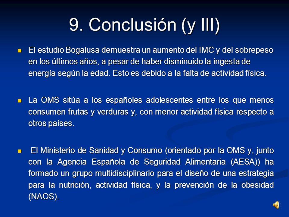 9. Conclusión (y III)