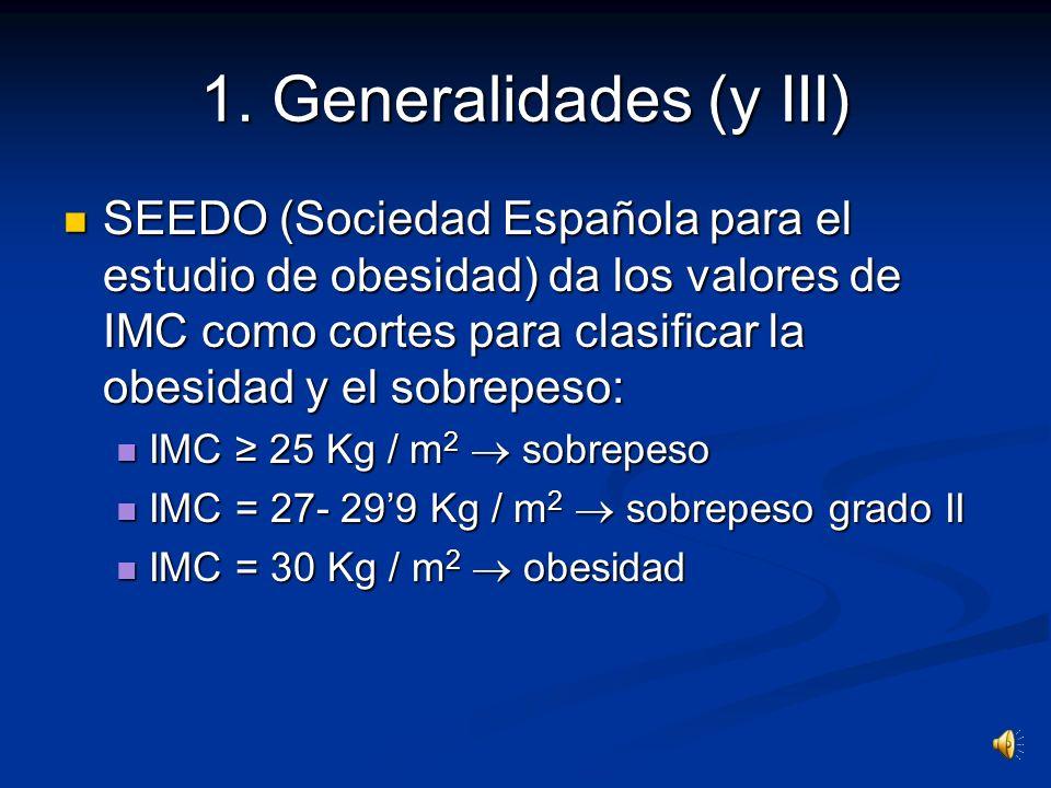1. Generalidades (y III)