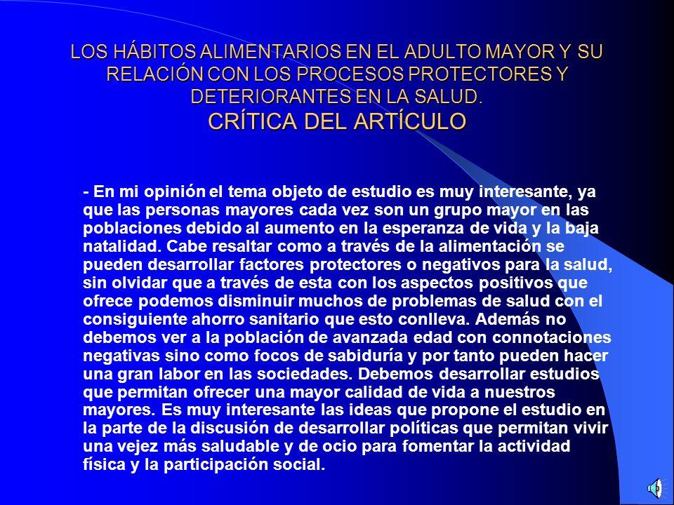 LOS HÁBITOS ALIMENTARIOS EN EL ADULTO MAYOR Y SU RELACIÓN CON LOS PROCESOS PROTECTORES Y DETERIORANTES EN LA SALUD. CRÍTICA DEL ARTÍCULO