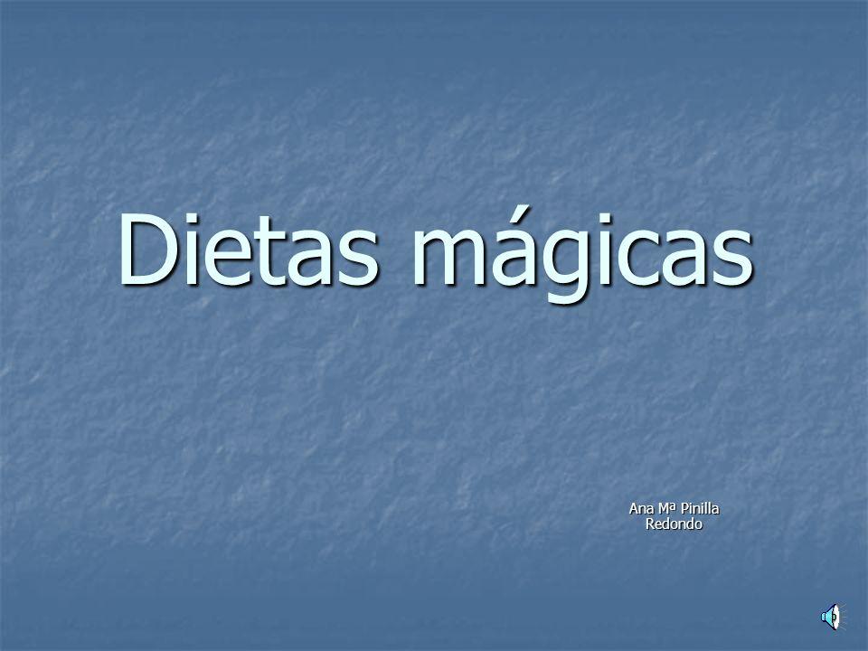 Dietas mágicas Ana Mª Pinilla Redondo