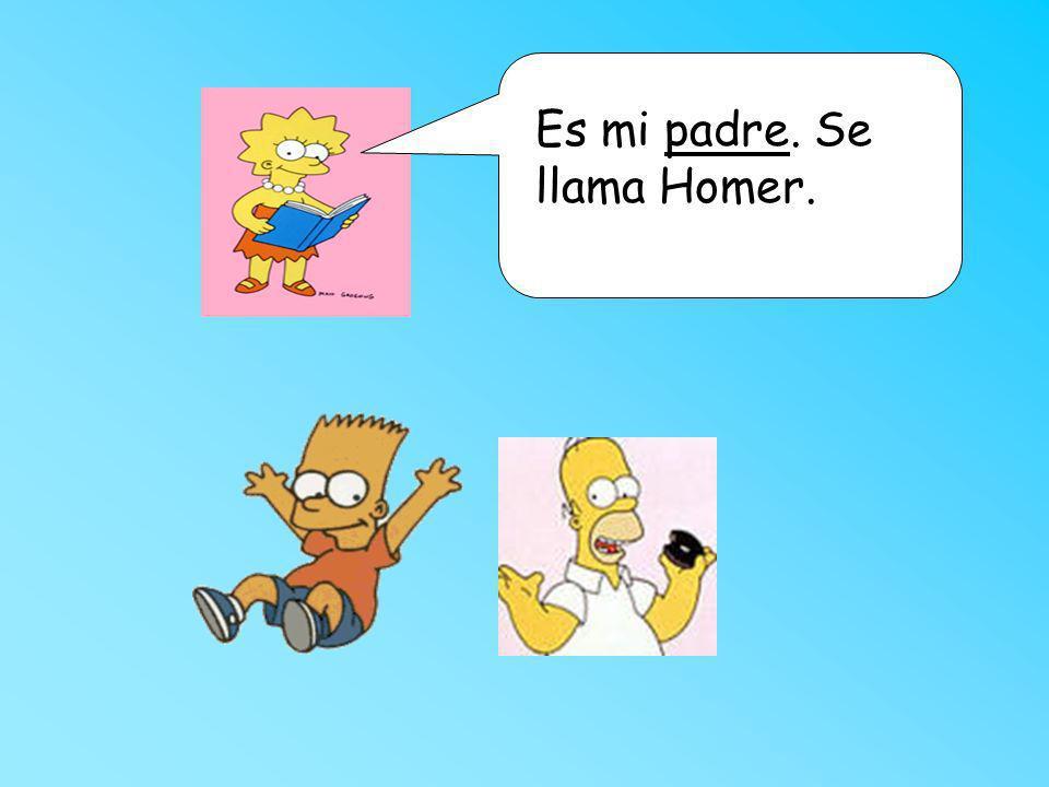 Es mi padre. Se llama Homer.