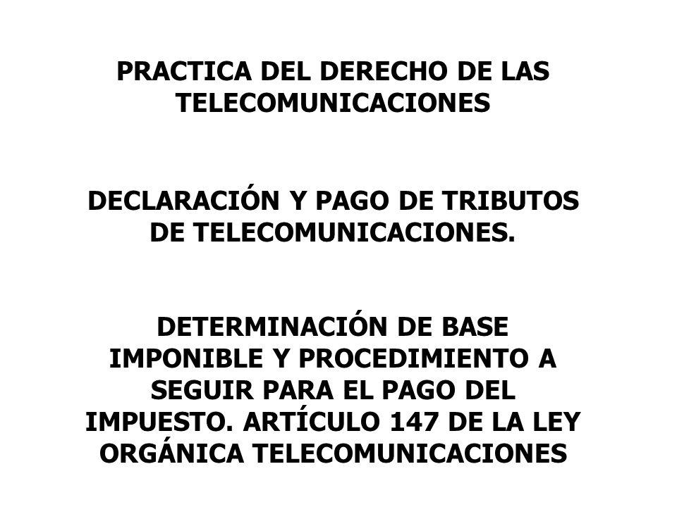PRACTICA DEL DERECHO DE LAS TELECOMUNICACIONES