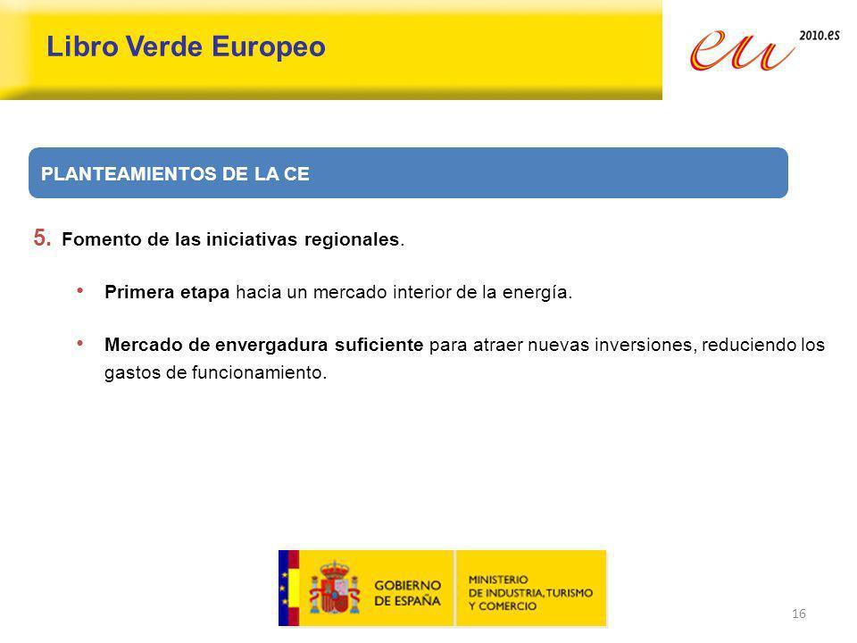 Libro Verde Europeo PLANTEAMIENTOS DE LA CE