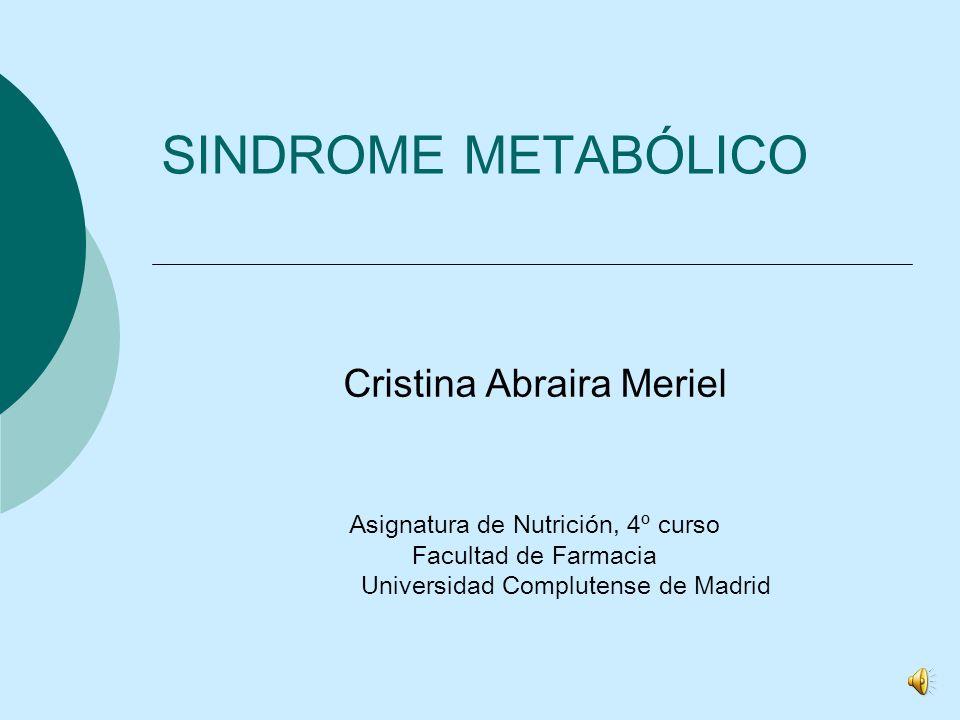 SINDROME METABÓLICO Cristina Abraira Meriel