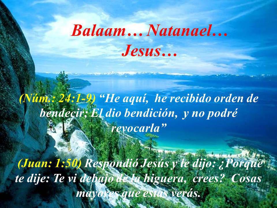 Balaam… Natanael… Jesus…