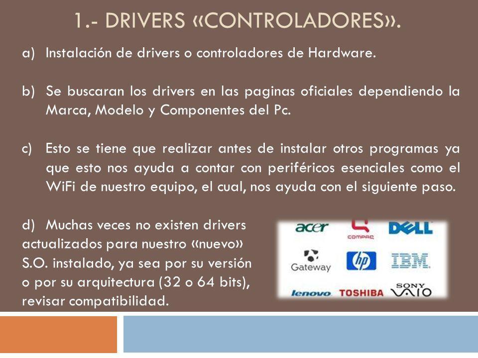 1.- drivers «controladores».