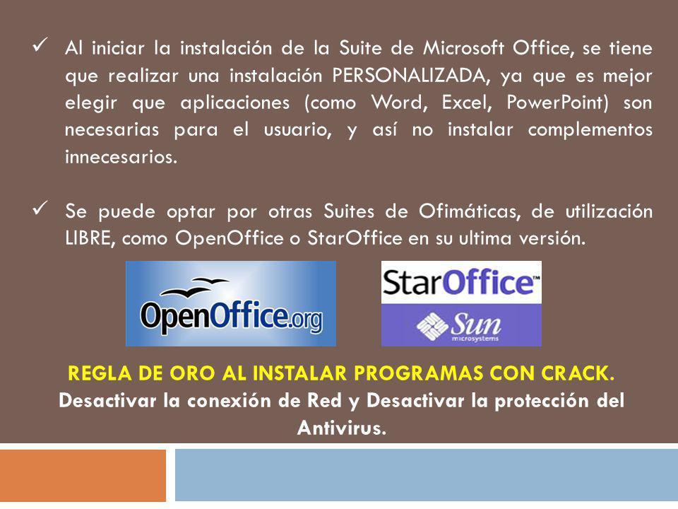 Al iniciar la instalación de la Suite de Microsoft Office, se tiene que realizar una instalación PERSONALIZADA, ya que es mejor elegir que aplicaciones (como Word, Excel, PowerPoint) son necesarias para el usuario, y así no instalar complementos innecesarios.