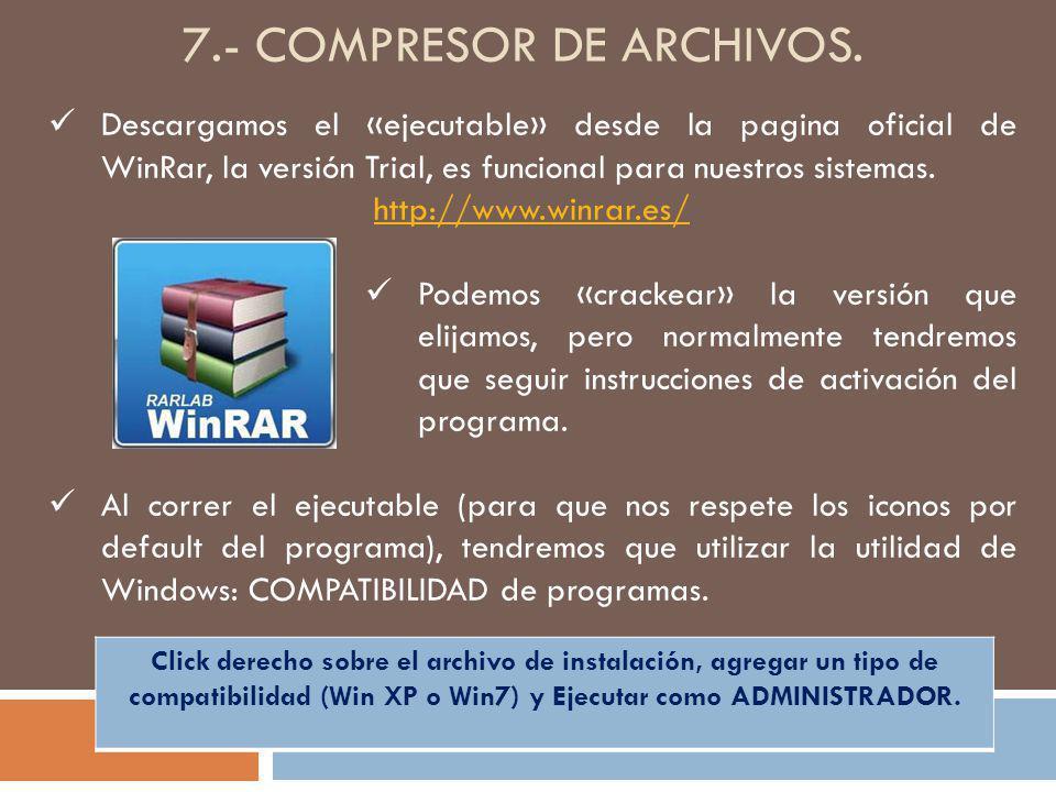 7.- compresor de archivos.