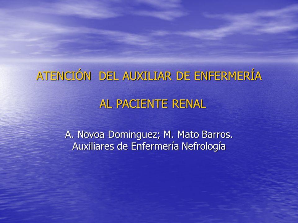 ATENCIÓN DEL AUXILIAR DE ENFERMERÍA AL PACIENTE RENAL