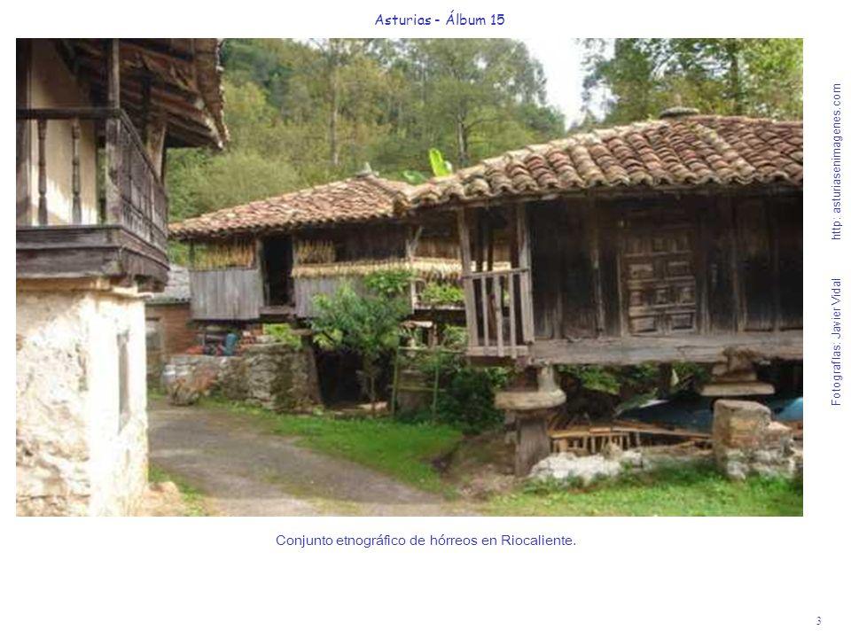 Conjunto etnográfico de hórreos en Riocaliente.