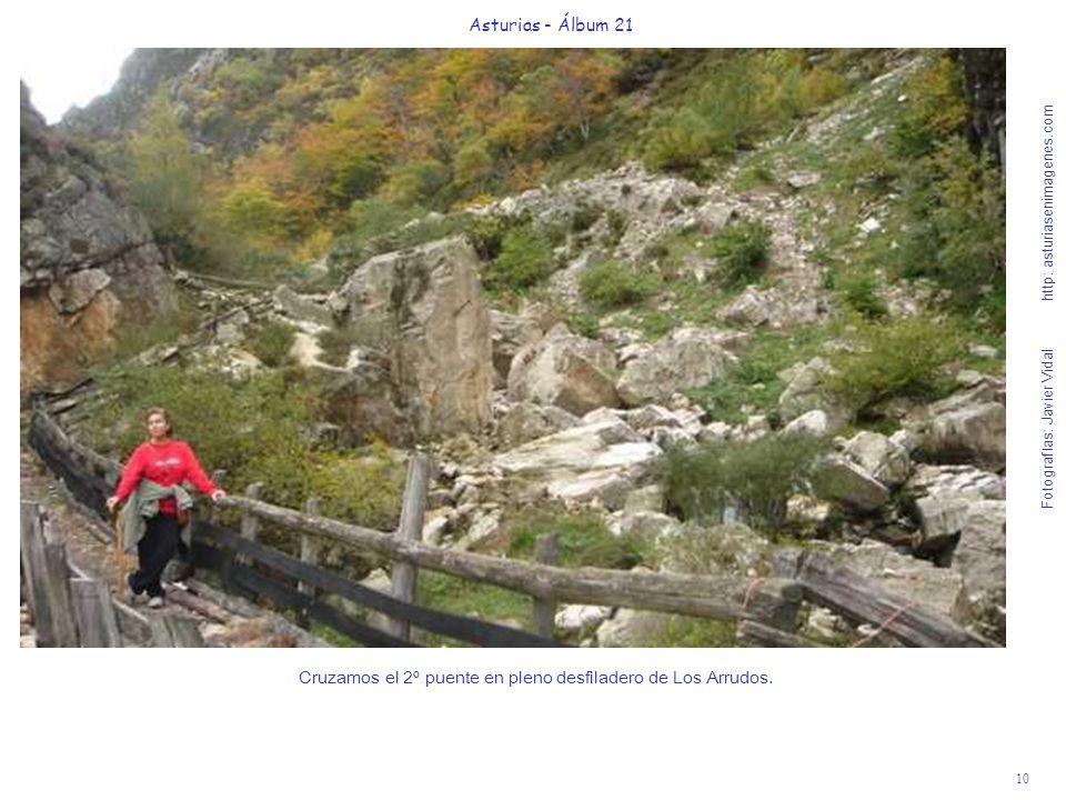 Cruzamos el 2º puente en pleno desfiladero de Los Arrudos.