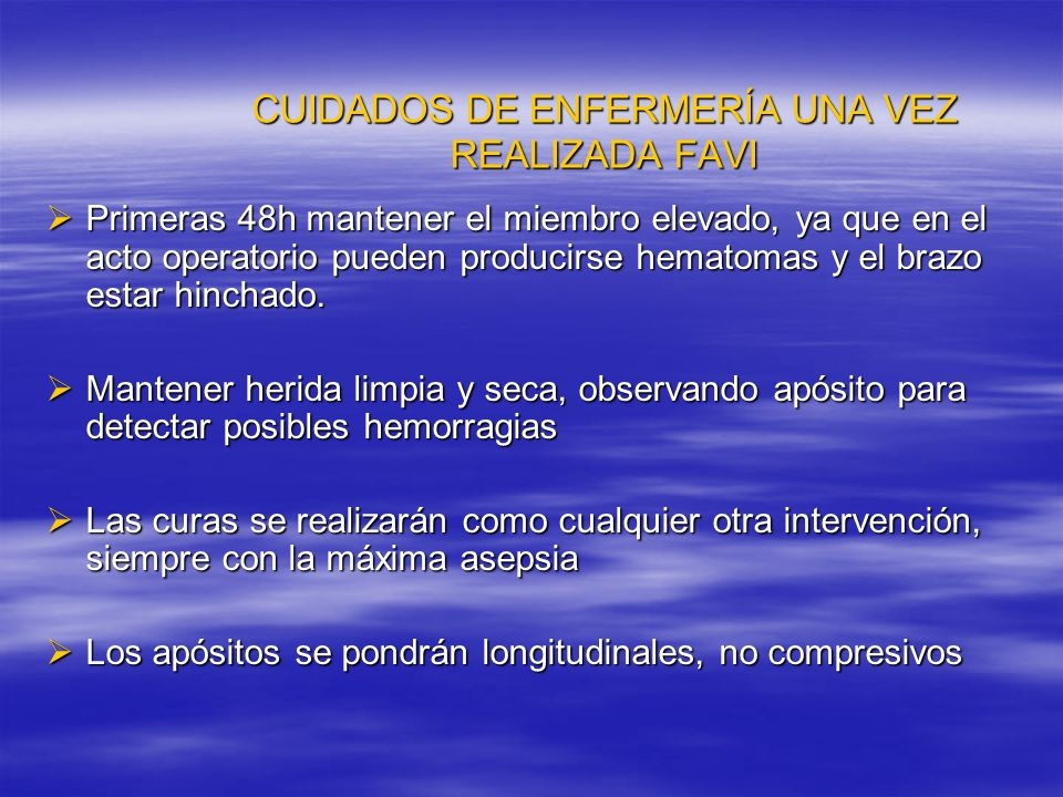 CUIDADOS DE ENFERMERÍA UNA VEZ REALIZADA FAVI