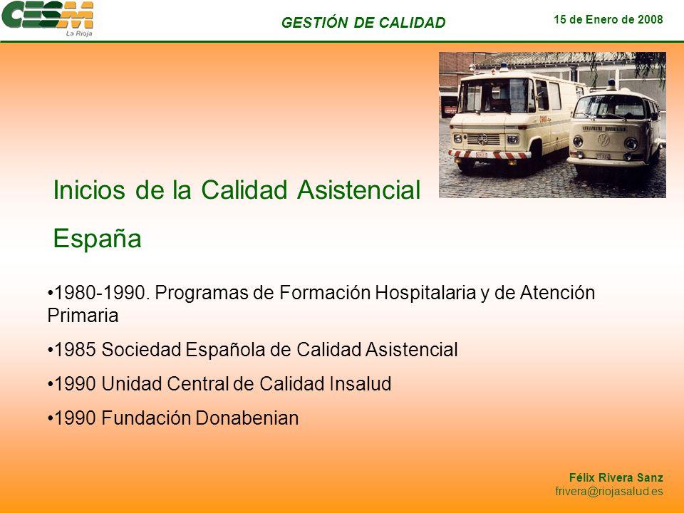Inicios de la Calidad Asistencial España