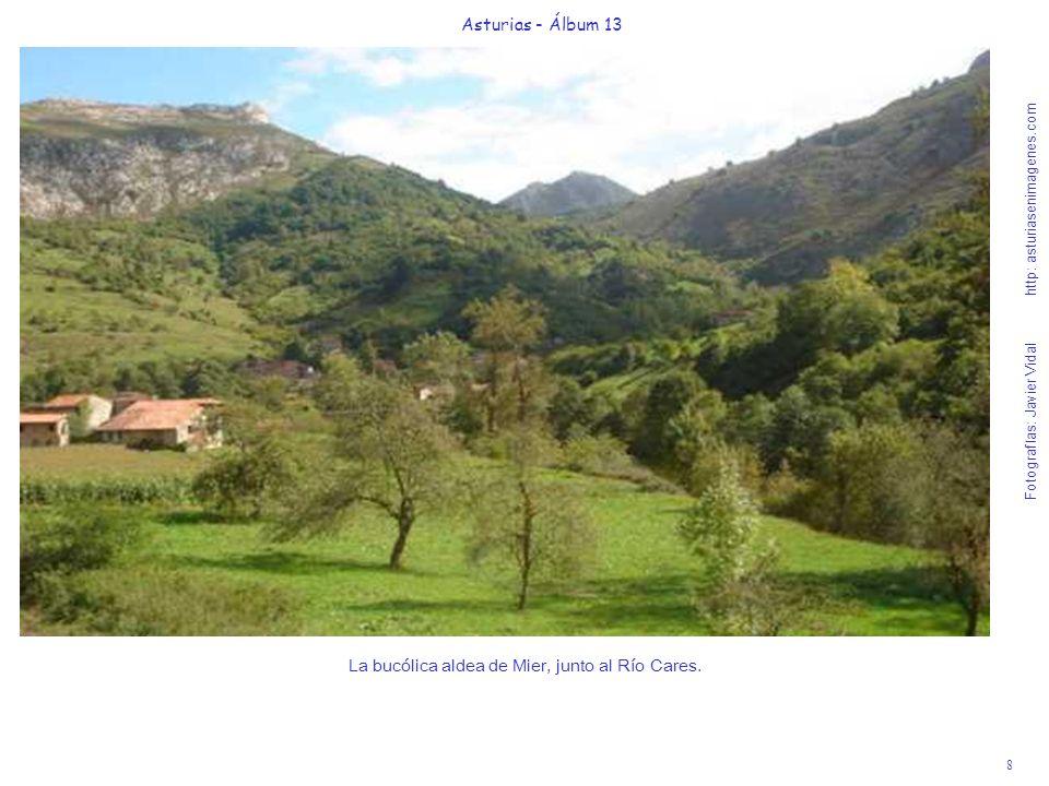 La bucólica aldea de Mier, junto al Río Cares.