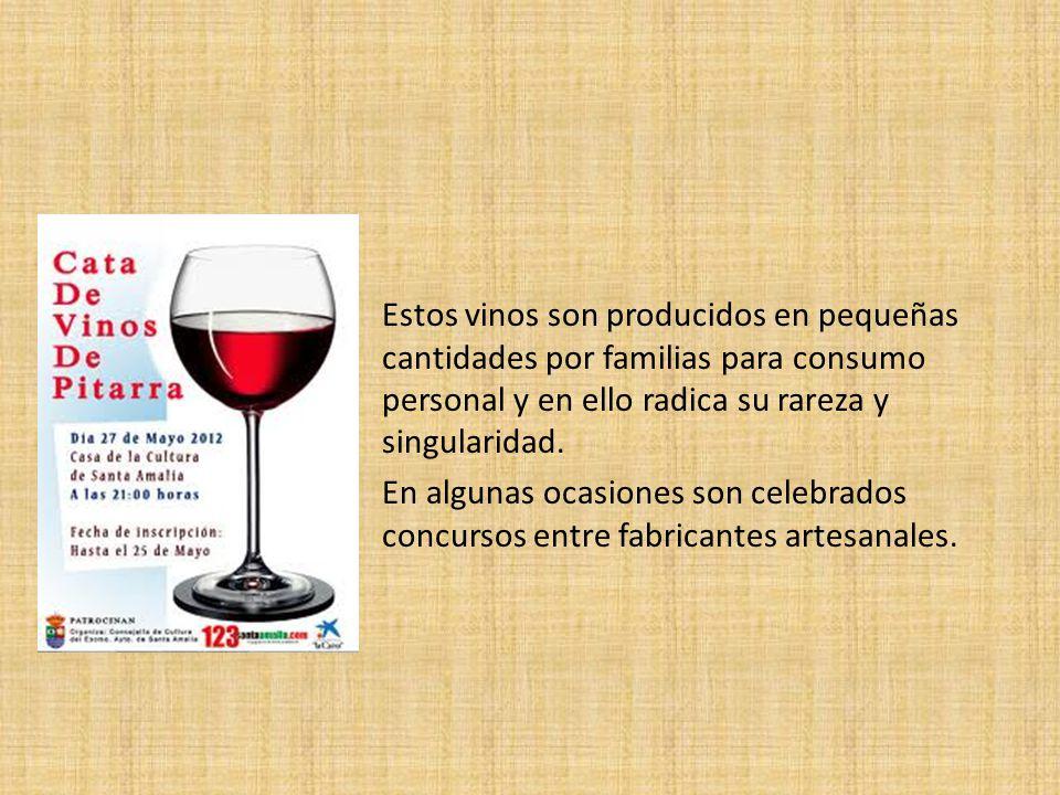 Estos vinos son producidos en pequeñas cantidades por familias para consumo personal y en ello radica su rareza y singularidad.