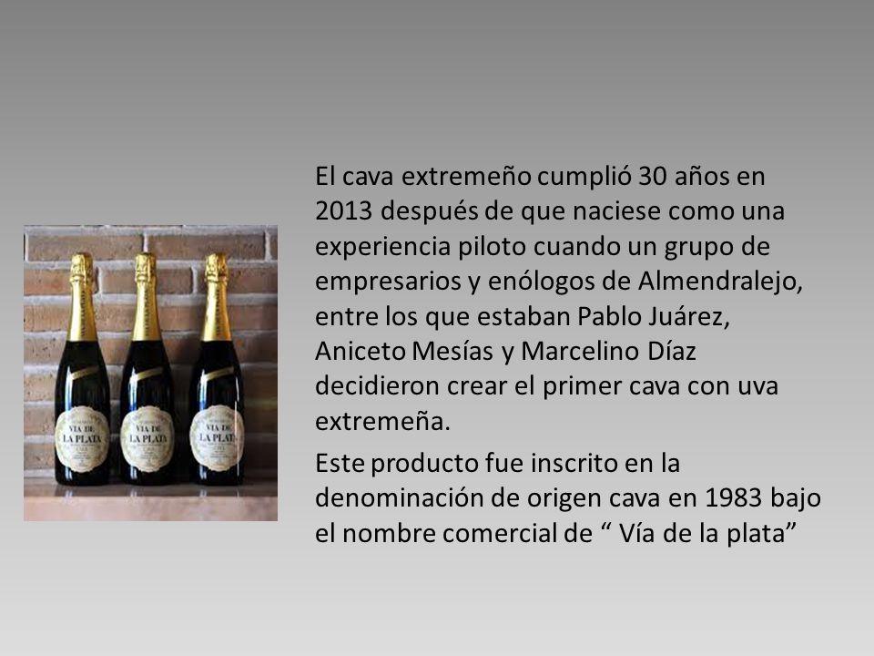 El cava extremeño cumplió 30 años en 2013 después de que naciese como una experiencia piloto cuando un grupo de empresarios y enólogos de Almendralejo, entre los que estaban Pablo Juárez, Aniceto Mesías y Marcelino Díaz decidieron crear el primer cava con uva extremeña.