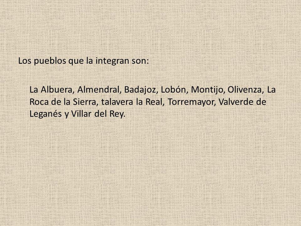Los pueblos que la integran son: La Albuera, Almendral, Badajoz, Lobón, Montijo, Olivenza, La Roca de la Sierra, talavera la Real, Torremayor, Valverde de Leganés y Villar del Rey.