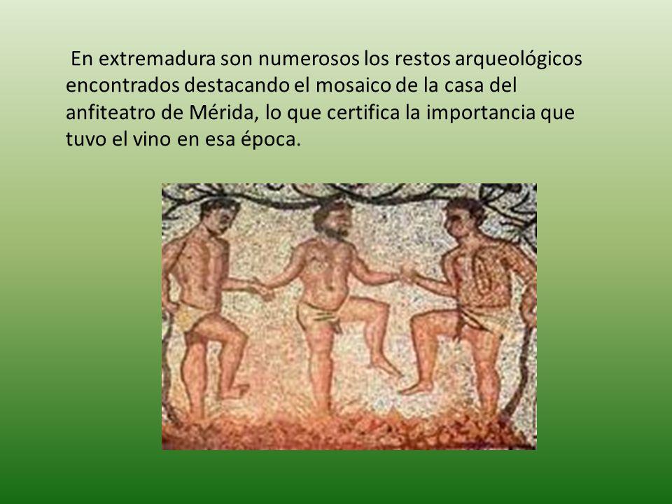 En extremadura son numerosos los restos arqueológicos encontrados destacando el mosaico de la casa del anfiteatro de Mérida, lo que certifica la importancia que tuvo el vino en esa época.
