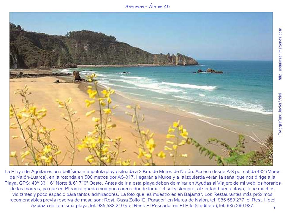 La Playa de Aguilar es una bellísima e impoluta playa situada a 2 Km
