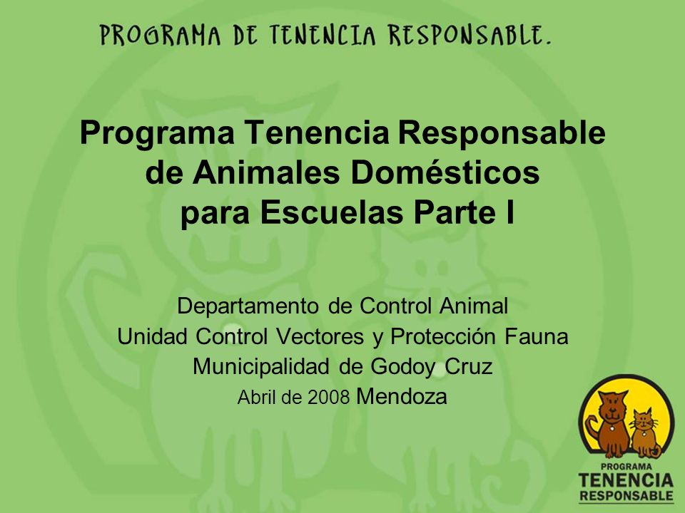 Programa Tenencia Responsable de Animales Domésticos para Escuelas Parte I