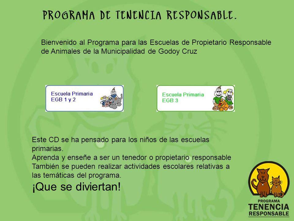 Bienvenido al Programa para las Escuelas de Propietario Responsable de Animales de la Municipalidad de Godoy Cruz
