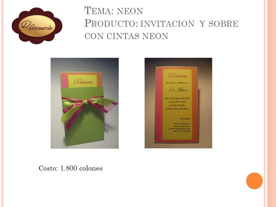 Tema: neon Producto: invitacion y sobre con cintas neon