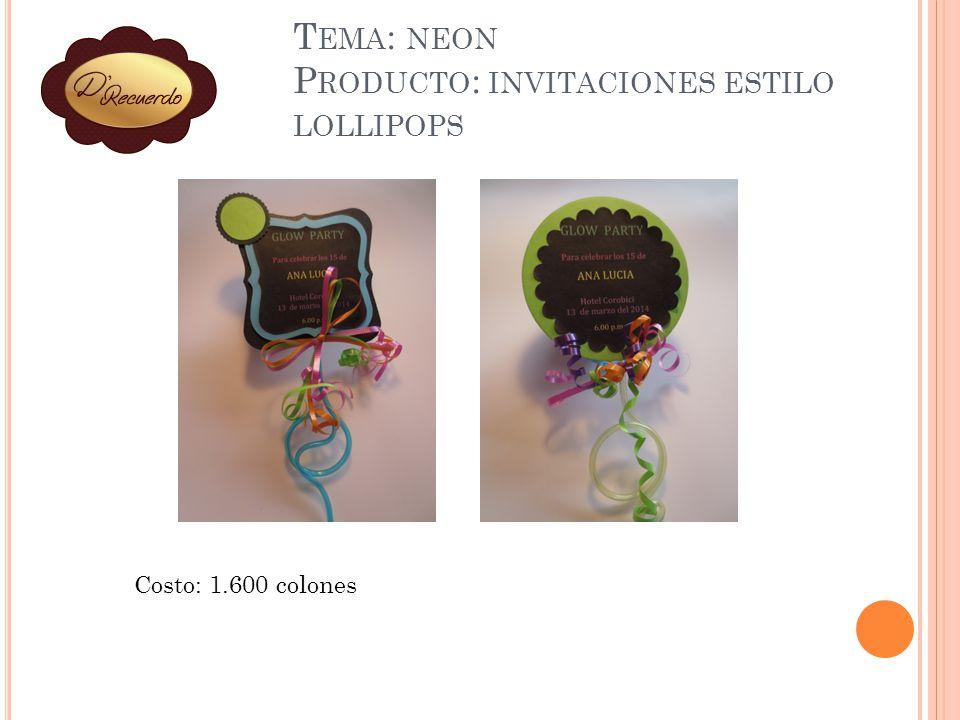 Tema: neon Producto: invitaciones estilo lollipops