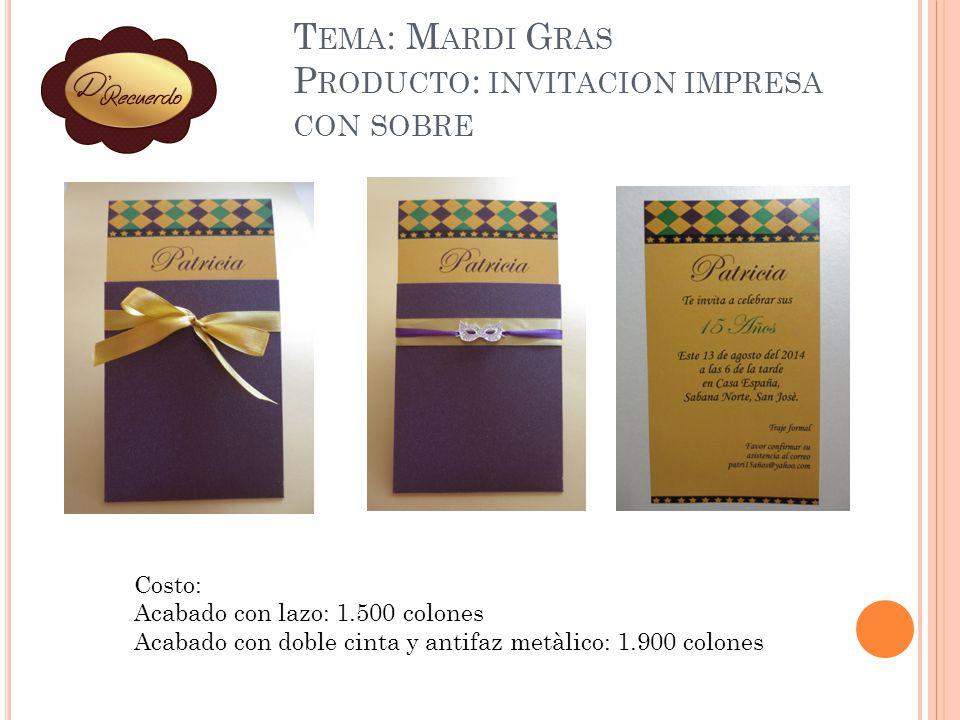 Tema: Mardi Gras Producto: invitacion impresa con sobre