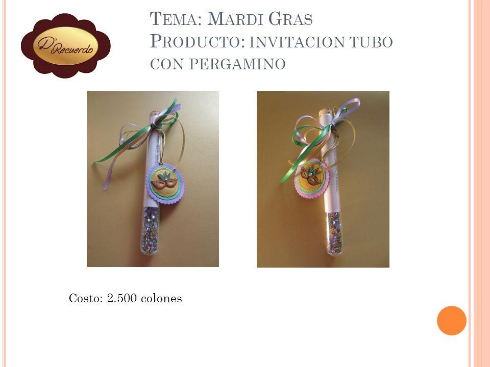 Tema: Mardi Gras Producto: invitacion tubo con pergamino