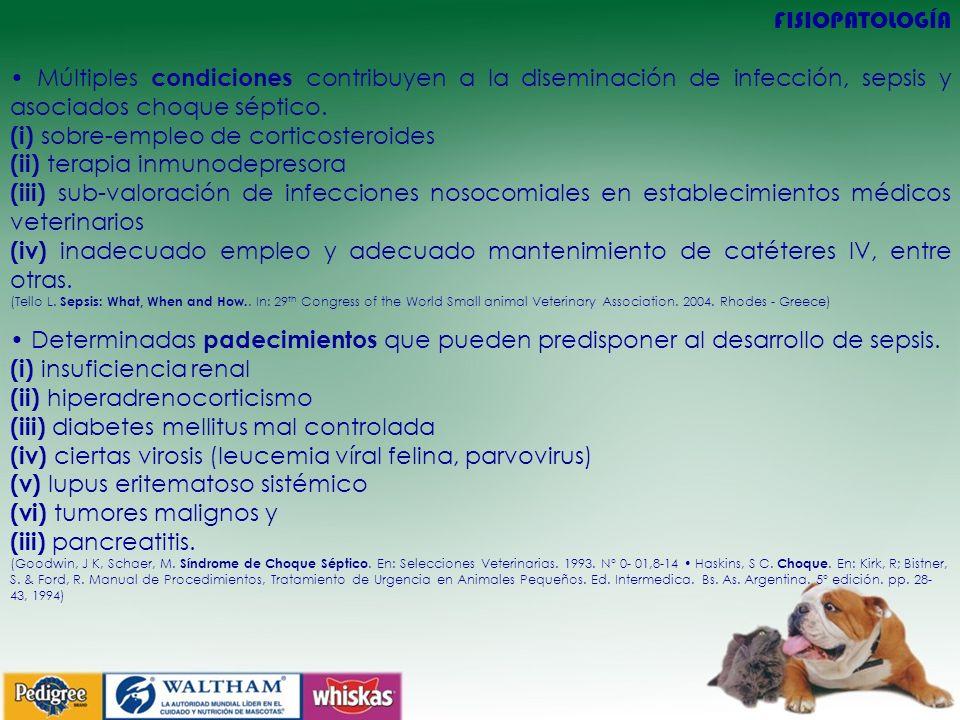 (i) sobre-empleo de corticosteroides (ii) terapia inmunodepresora