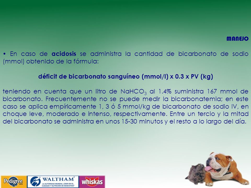 déficit de bicarbonato sanguíneo (mmol/l) x 0.3 x PV (kg)