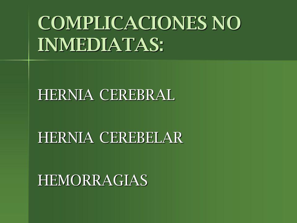 COMPLICACIONES NO INMEDIATAS: