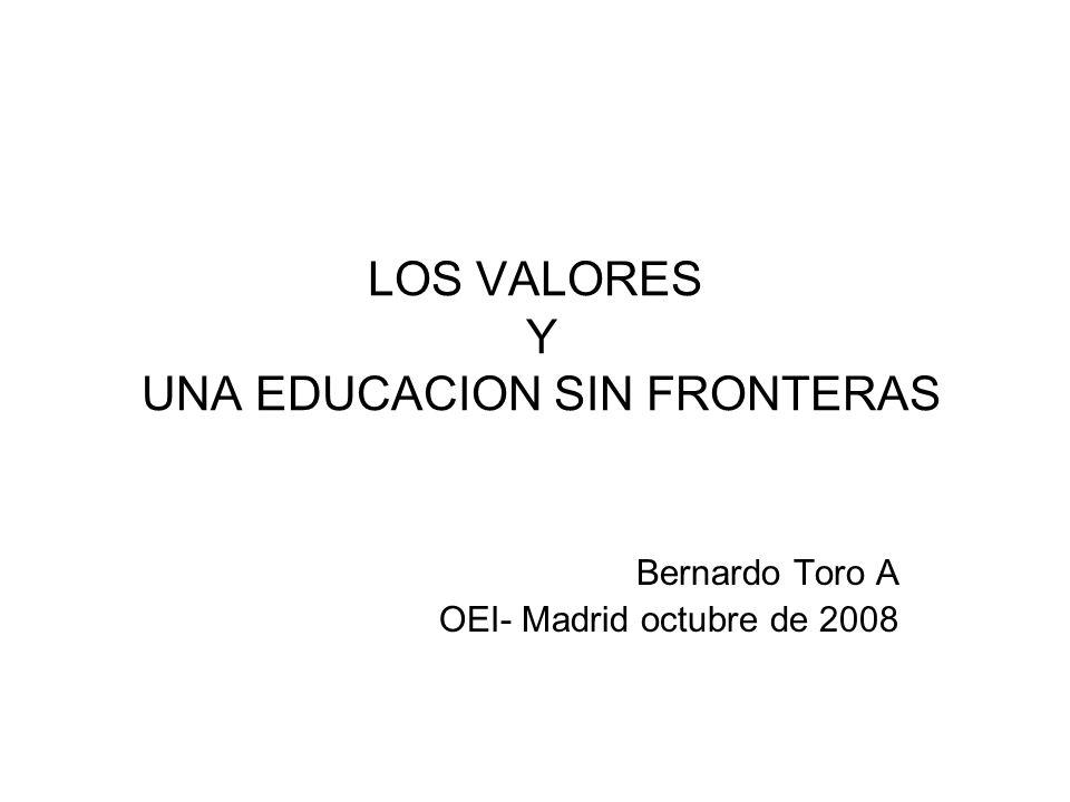LOS VALORES Y UNA EDUCACION SIN FRONTERAS