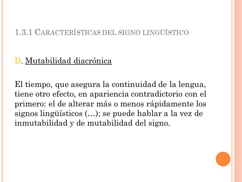 1.3.1 Características del signo lingüístico