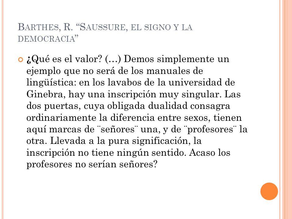 Barthes, R. Saussure, el signo y la democracia
