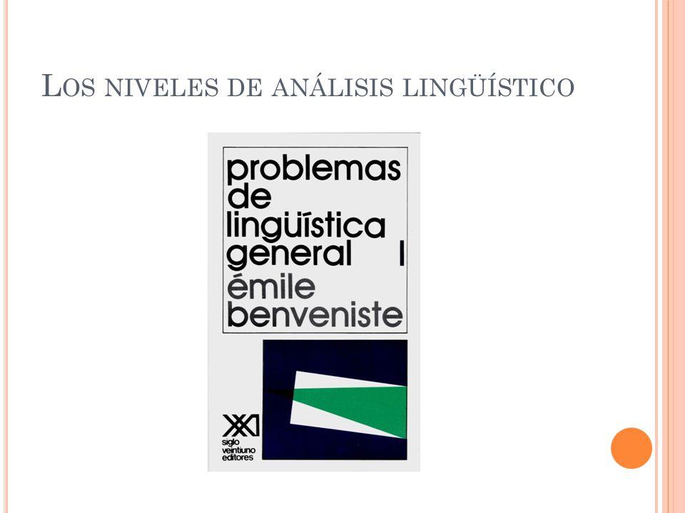 Los niveles de análisis lingüístico