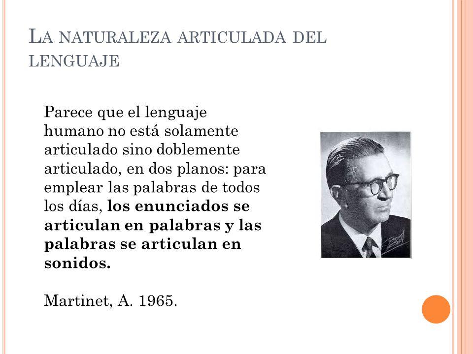 La naturaleza articulada del lenguaje