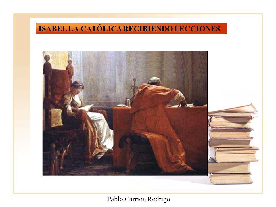 ISABEL LA CATÓLICA RECIBIENDO LECCIONES