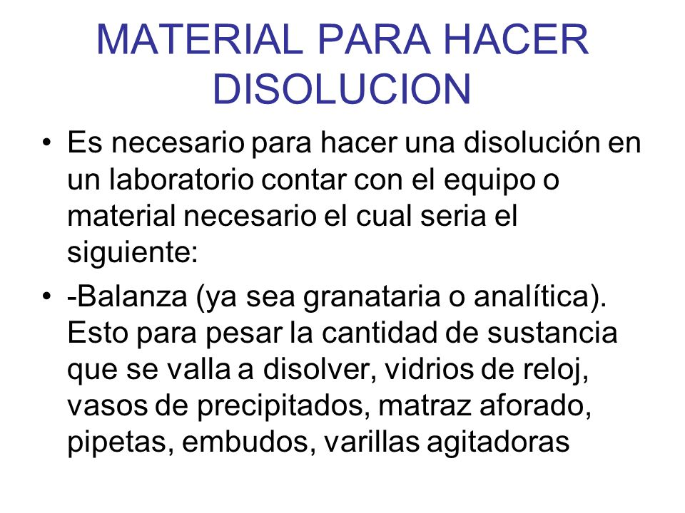 MATERIAL PARA HACER DISOLUCION